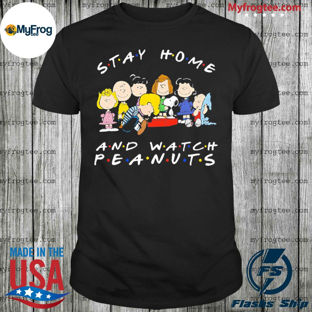 Snoopy Stay Home and Watch Peanuts Movie Shirt