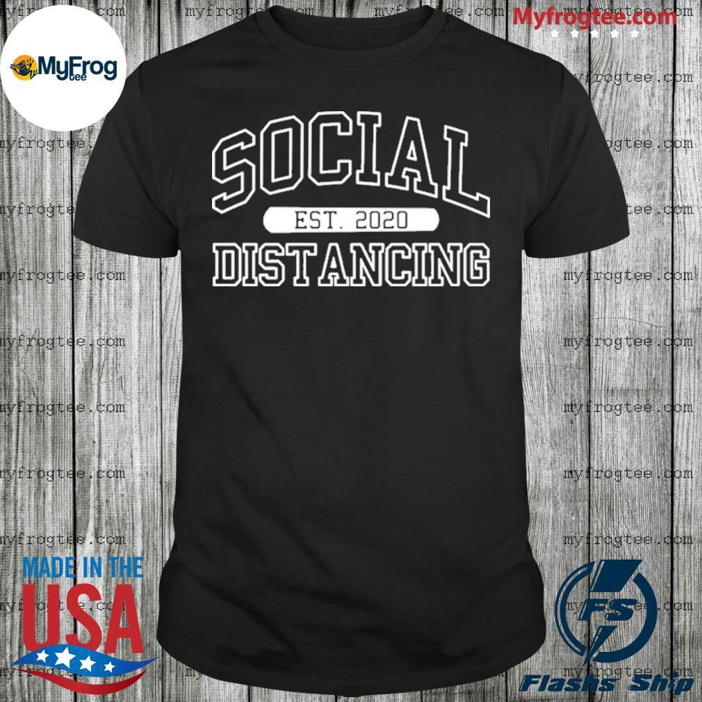 Social Distancing Est 2020 Funny Quarantine Flu Anti-Virus Anti Social Pop Culture Shirt