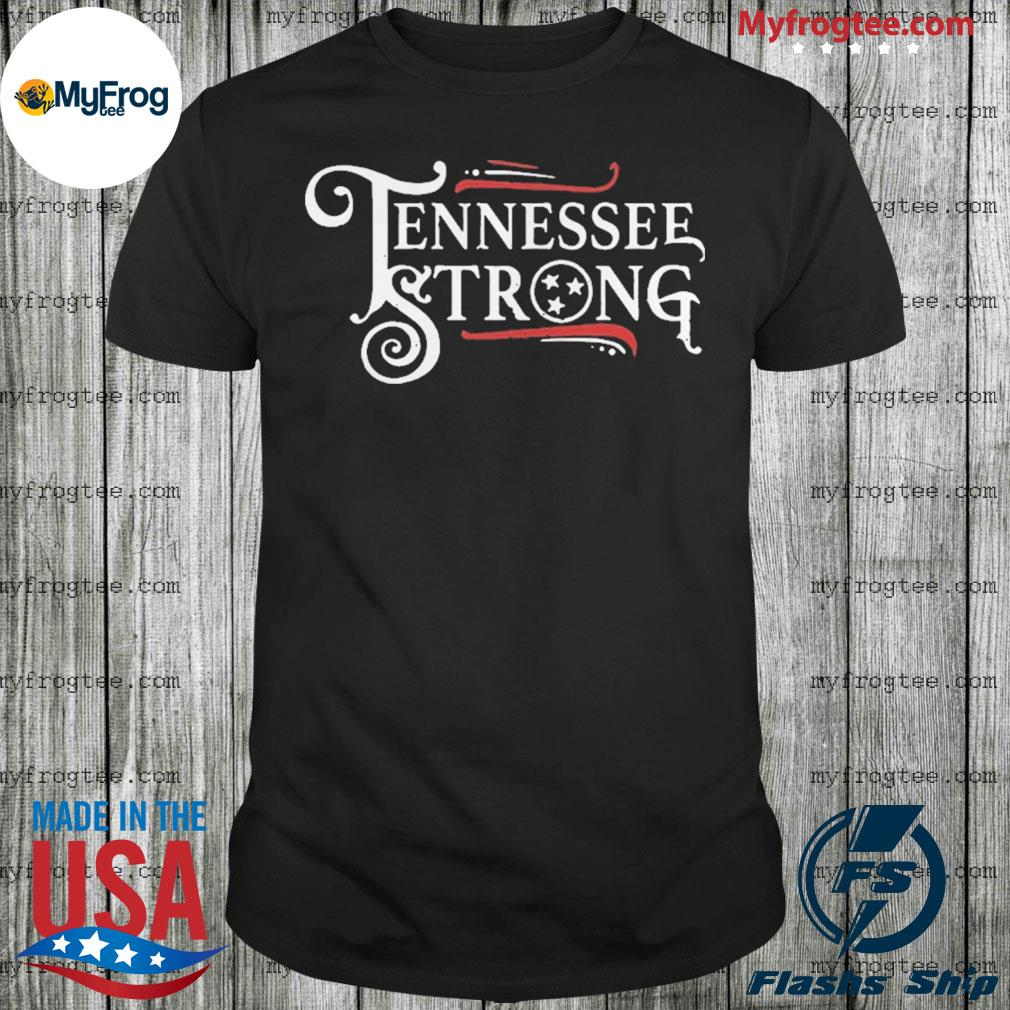 Tennessee Strong 2020 shirt