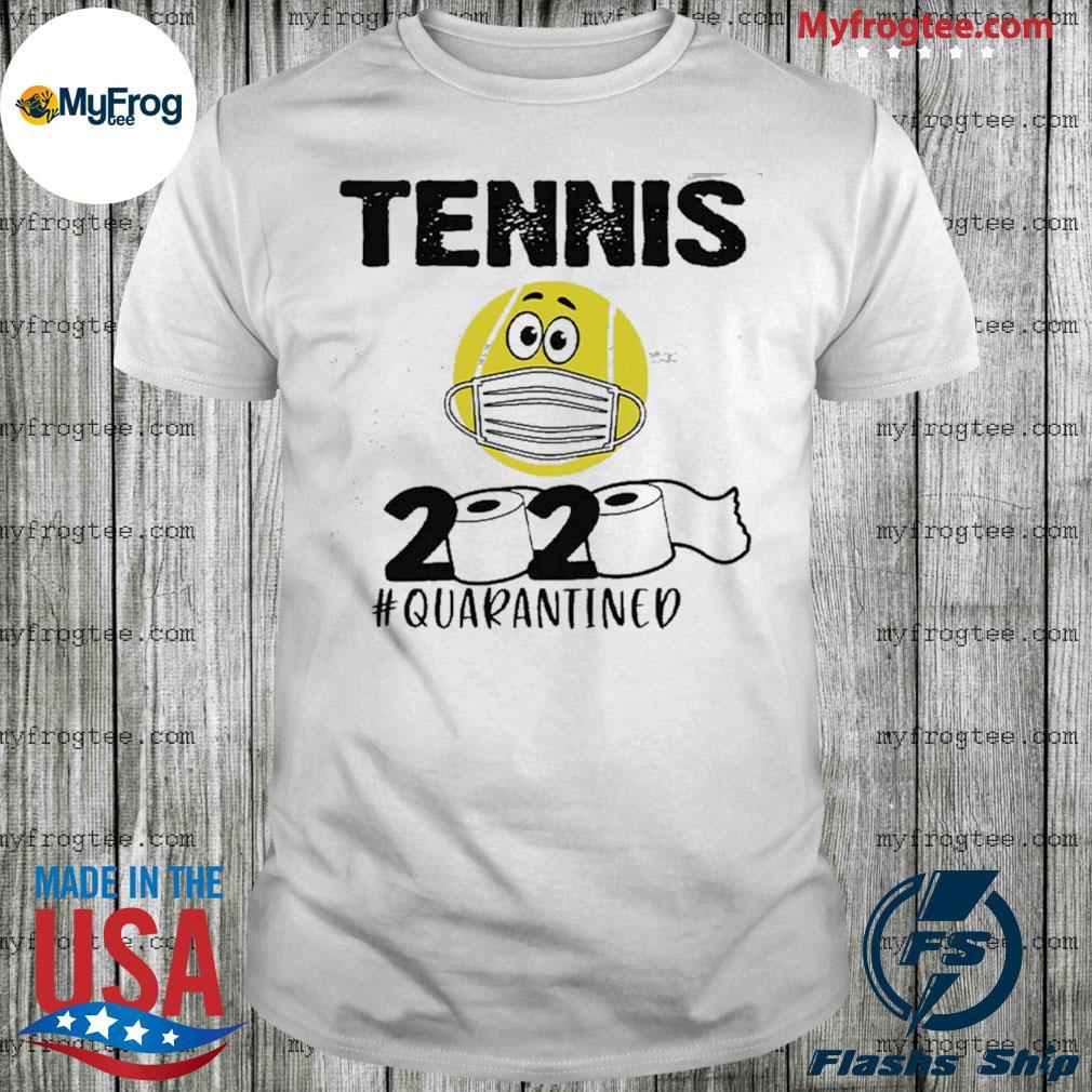 Tennis 2020 quarantined shirt