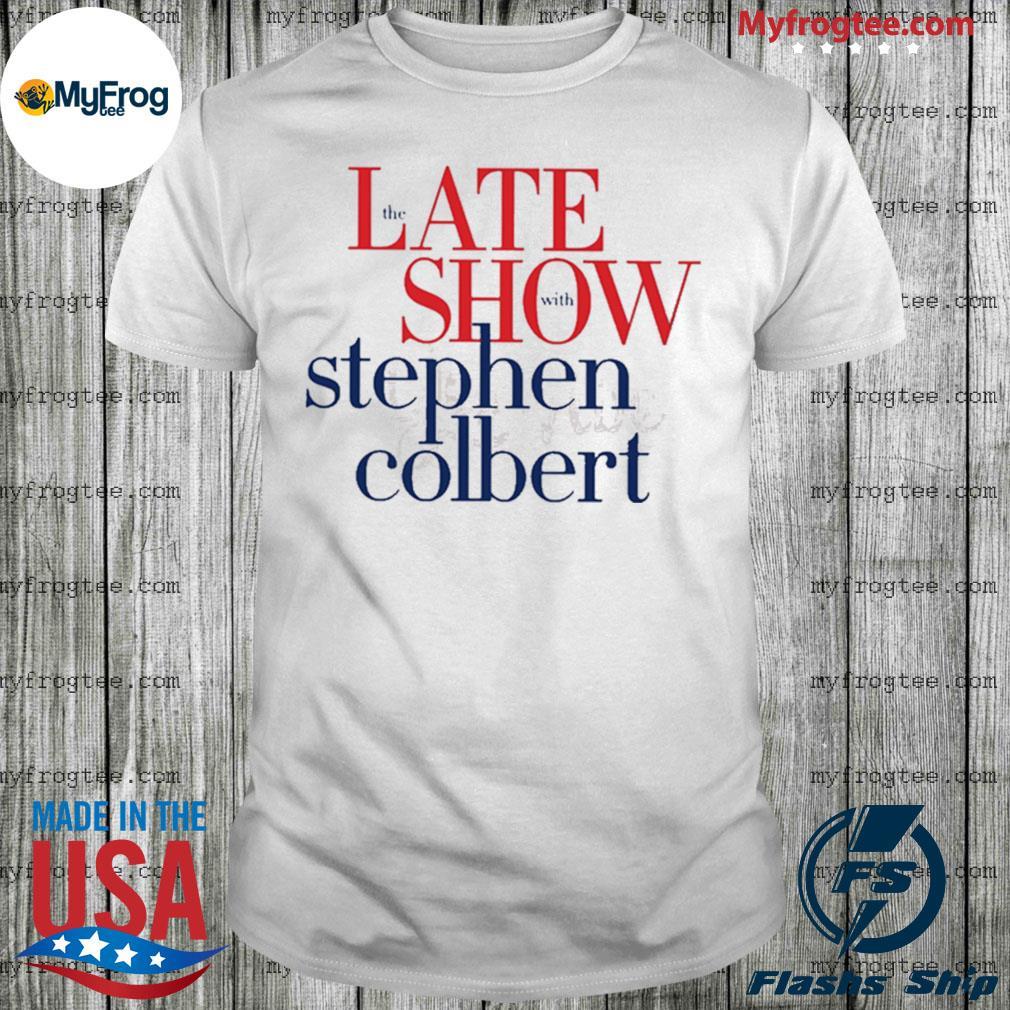 The late show stephen colbert shirt