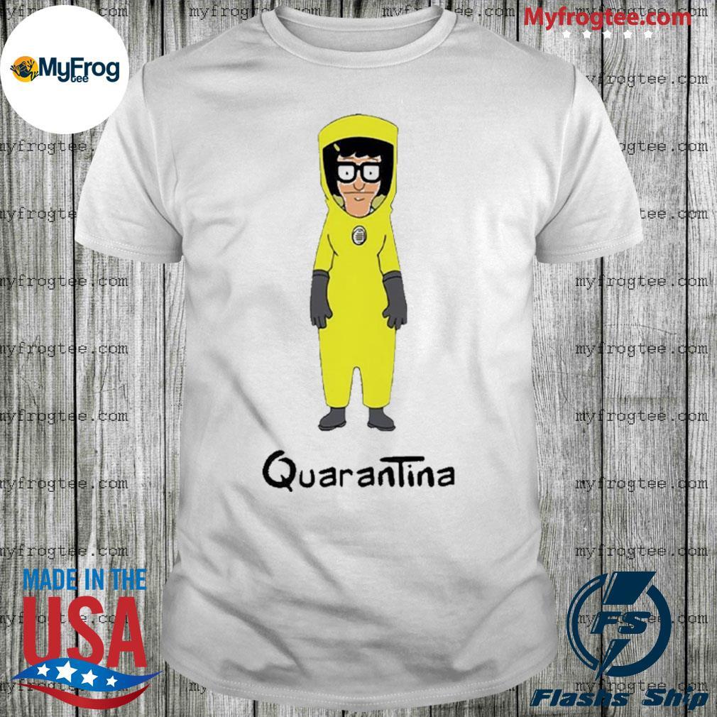 Tina bob's burgers medical protective clothing quarantina shirt