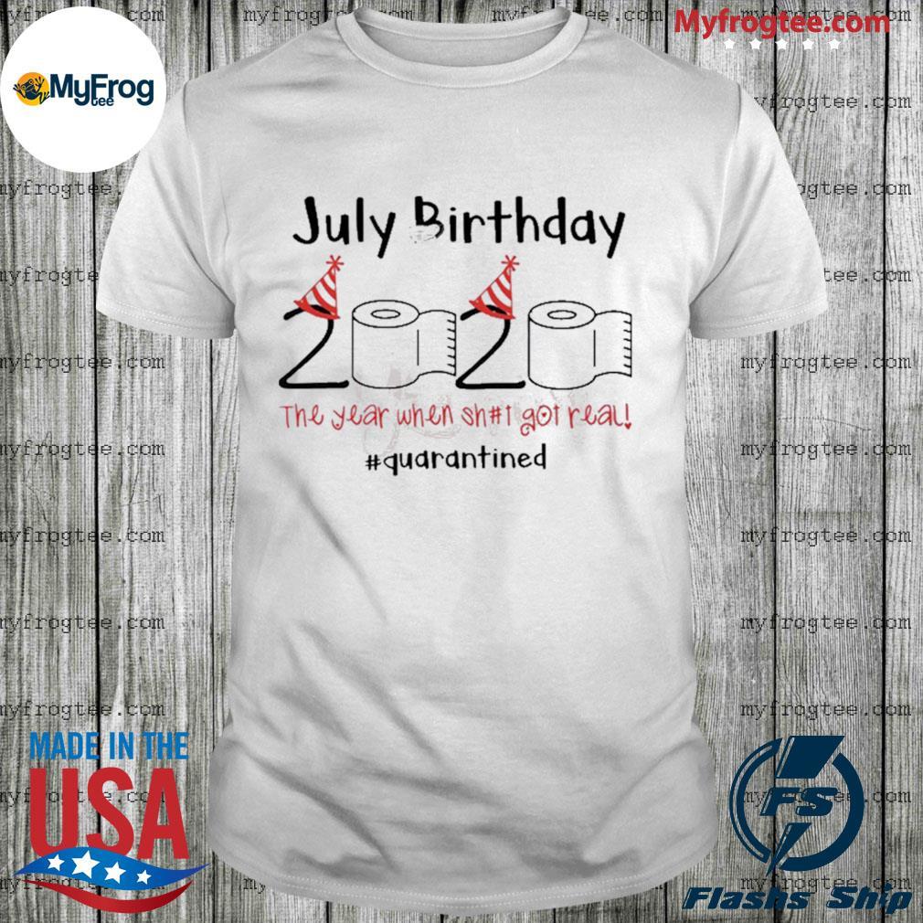 Toilet Paper 2020 July Birthday quarantine shirt