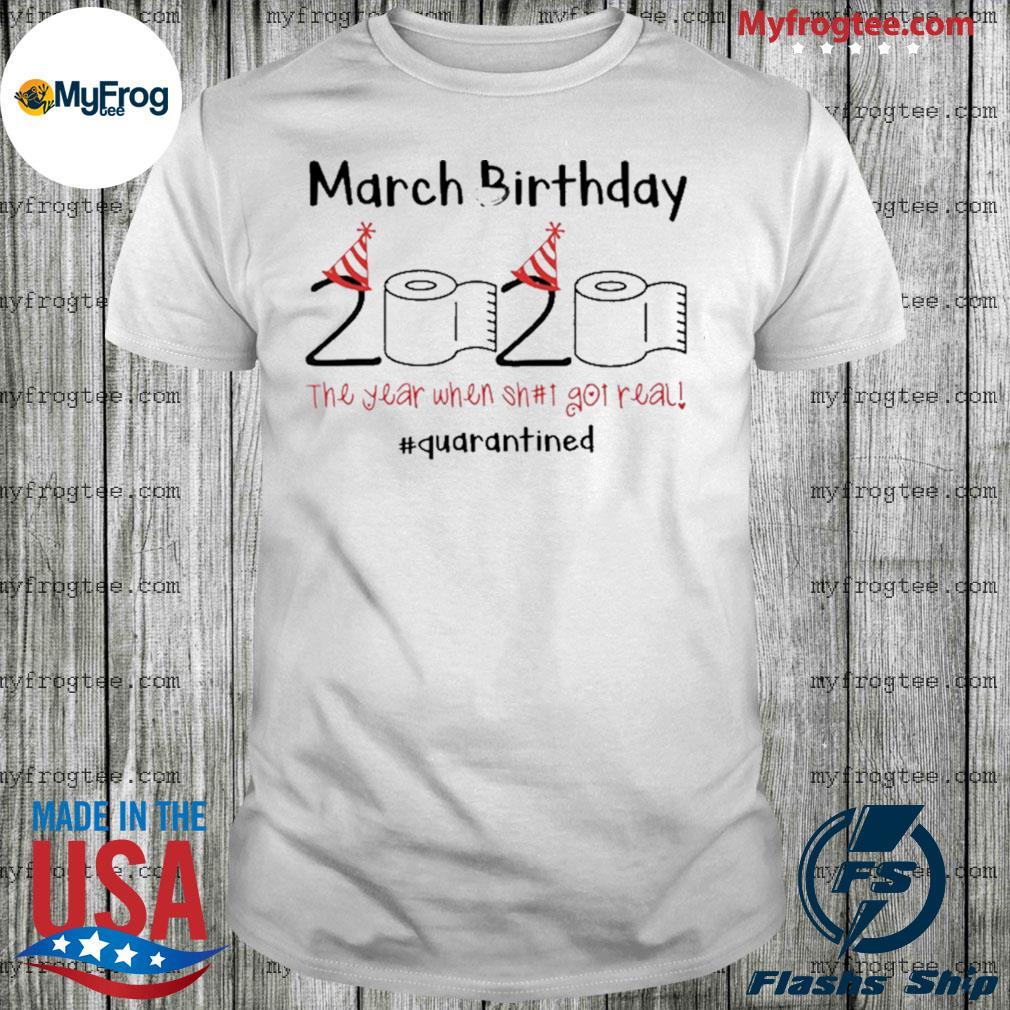 Toilet Paper 2020 March Birthday quarantine shirt
