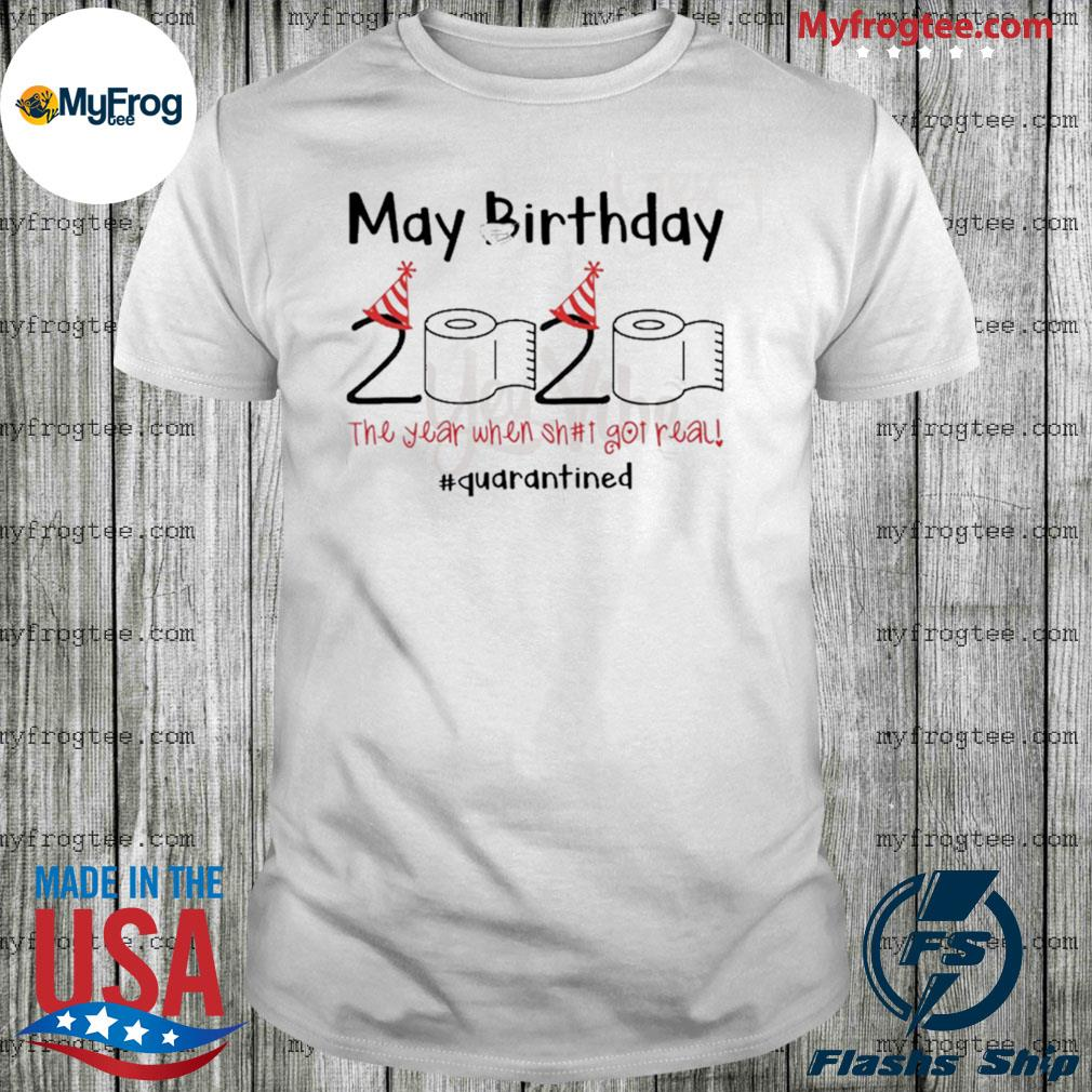 Toilet Paper 2020 May Birthday quarantine shirt