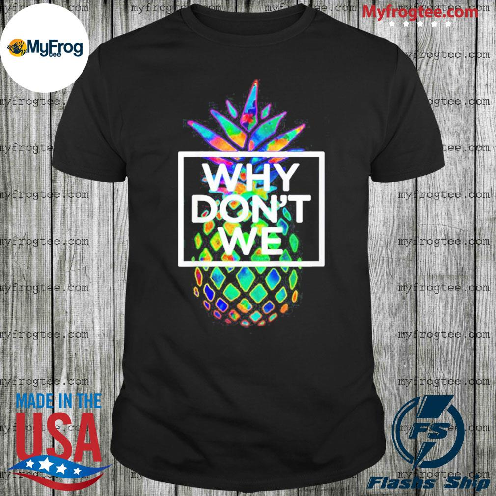 Why we don't merchandise psych pineapple shirt