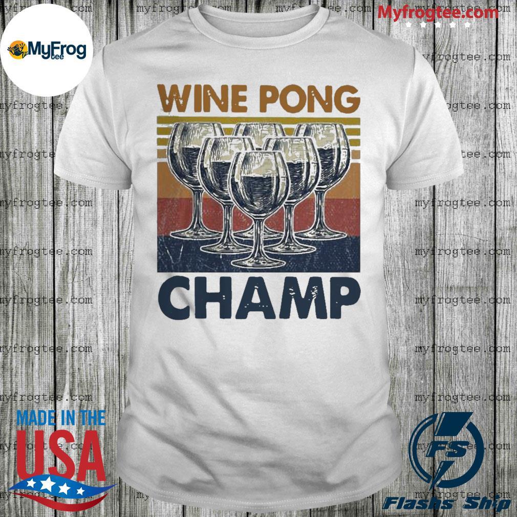 Wine pong champ vintage shirt