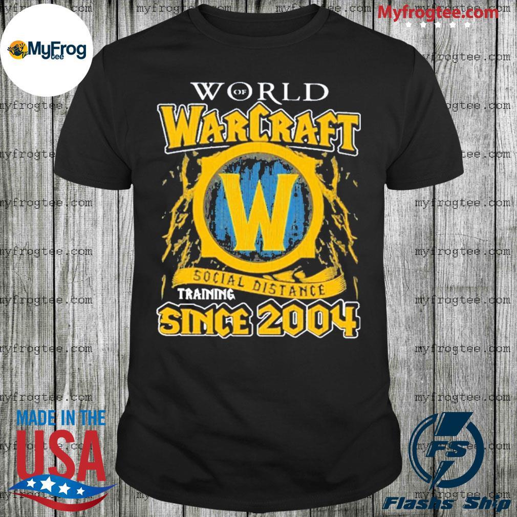 World of Warcraft social distancing since 2004 shirt
