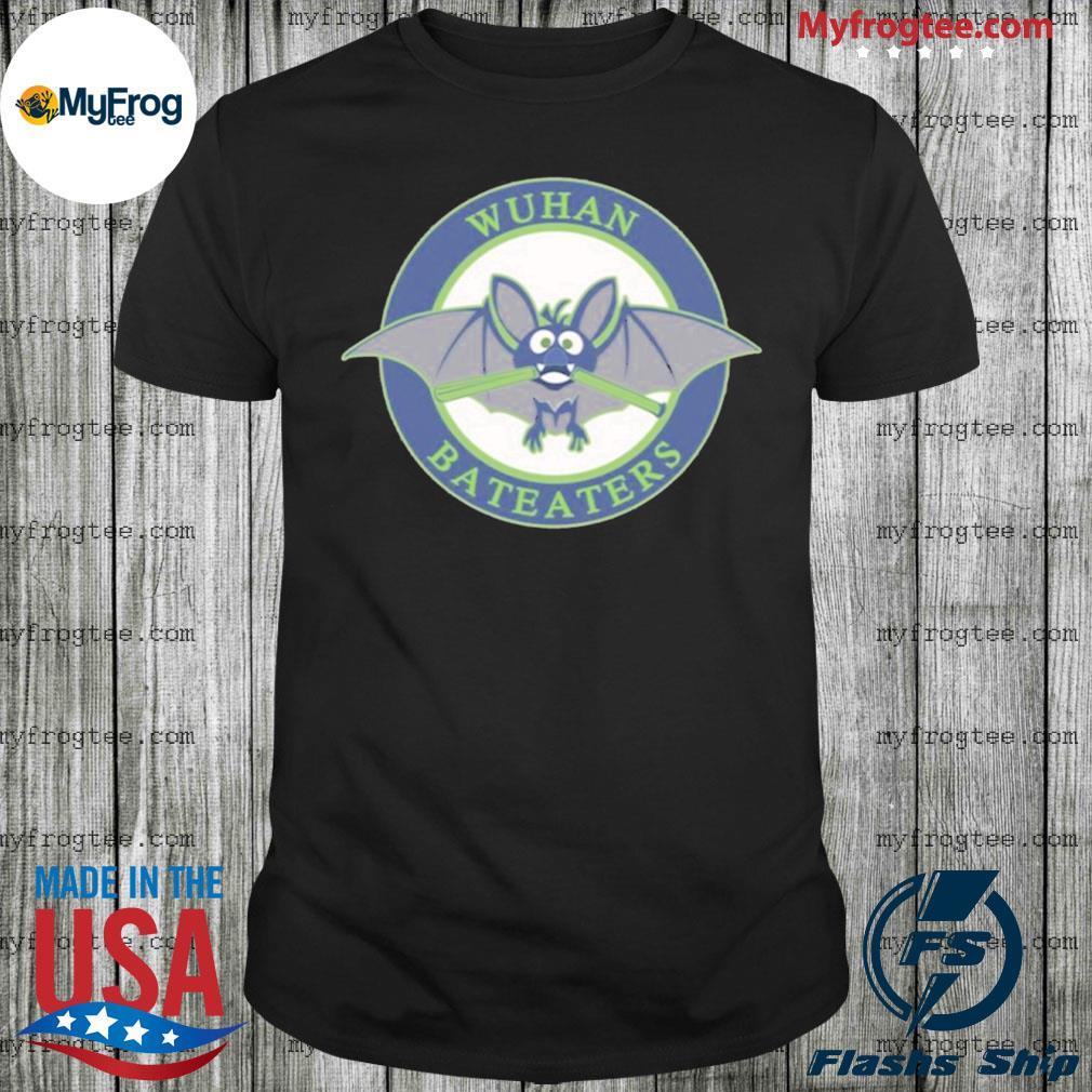 Wuhan Bat Eaters shirt