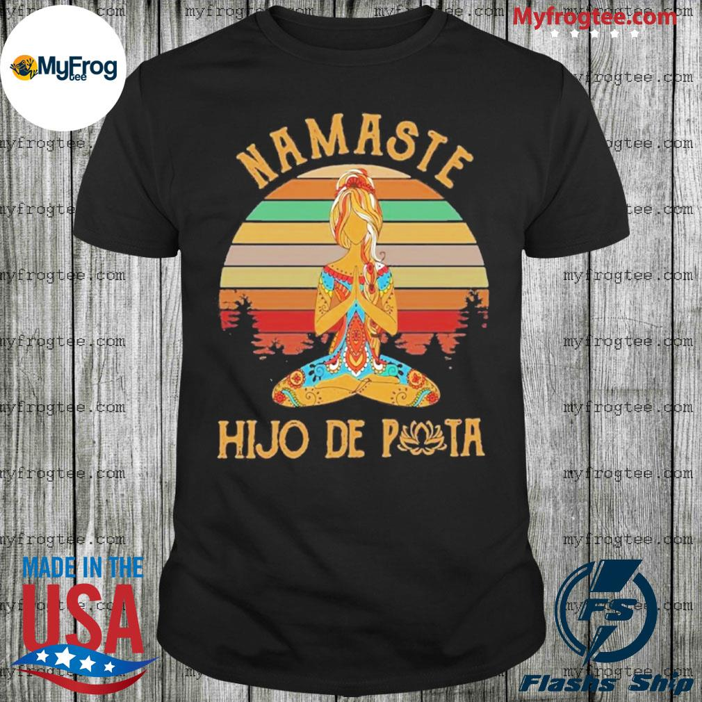 Yoga Namaste hijo De puta Vintage sunset shirt
