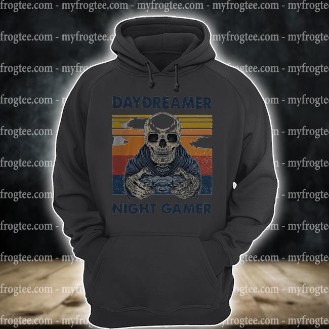 Skeleton daydreamer night gamer vintage s hoodie